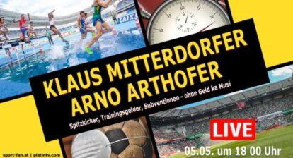 Arno Arthofer und Klaus Mitterdorfer im Sport Fan Livetalk.