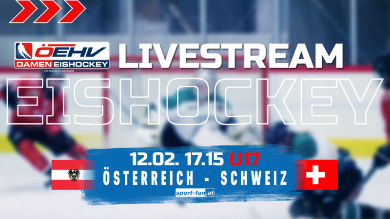 Eishockey live | Österreich gegen Schweiz U17 12.02.2021