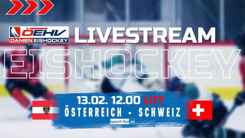 Eishockey live | Österreich gegen Schweiz U17 13.02.2021