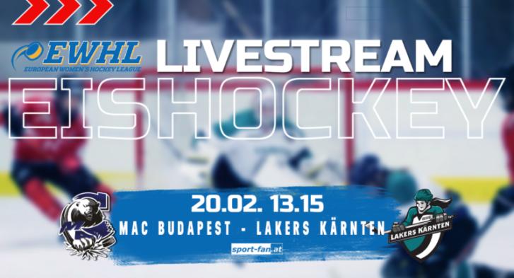 MAC Budapest - Lakers Kärnten - Eishockey live