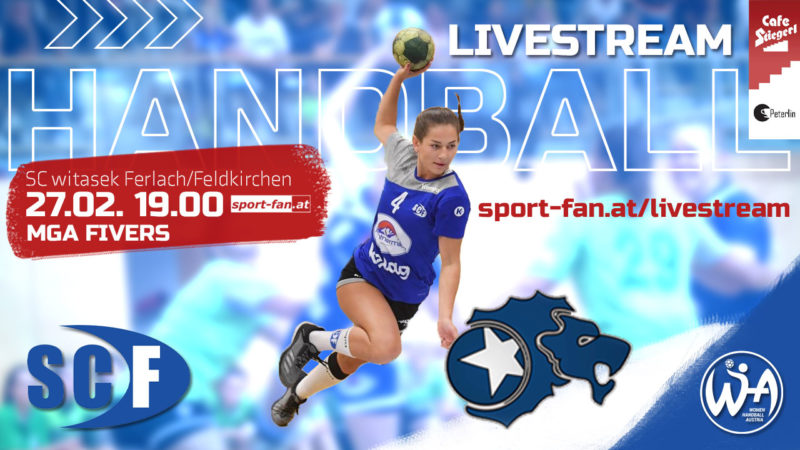 Handball live | WHA SC Ferlach – MGA Fivers 27.02.2021
