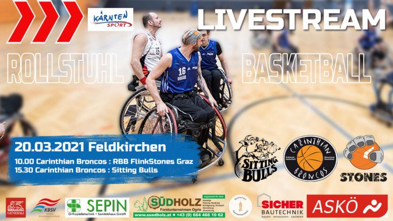 Rollstuhlbasketball liveCarinthian Broncos RBB FlinkStones Graz Sitting Bulls