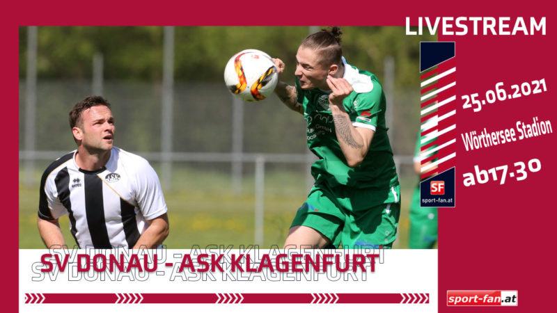 SV Donau gegen ASK Klagenfurt - Livestream ab 17.30
