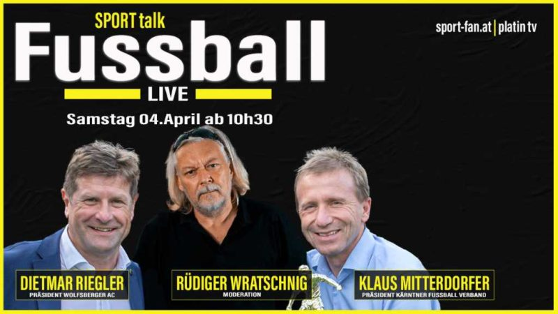 Fussball-Live-Talk Dietmar Riegler, Rüdiger Wratschnig, Klaus Mitterdorfer