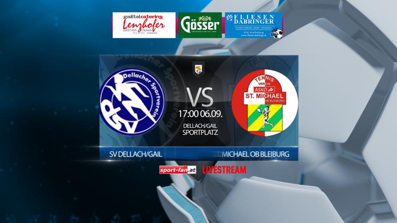 Fußball Livestream SV Dellach/Gail vs. ASKÖ St. Michael/Blbg 06.09.2020